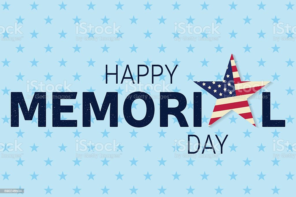 Happy Memorial Day greeting card. Happy Memorial Day poster....
