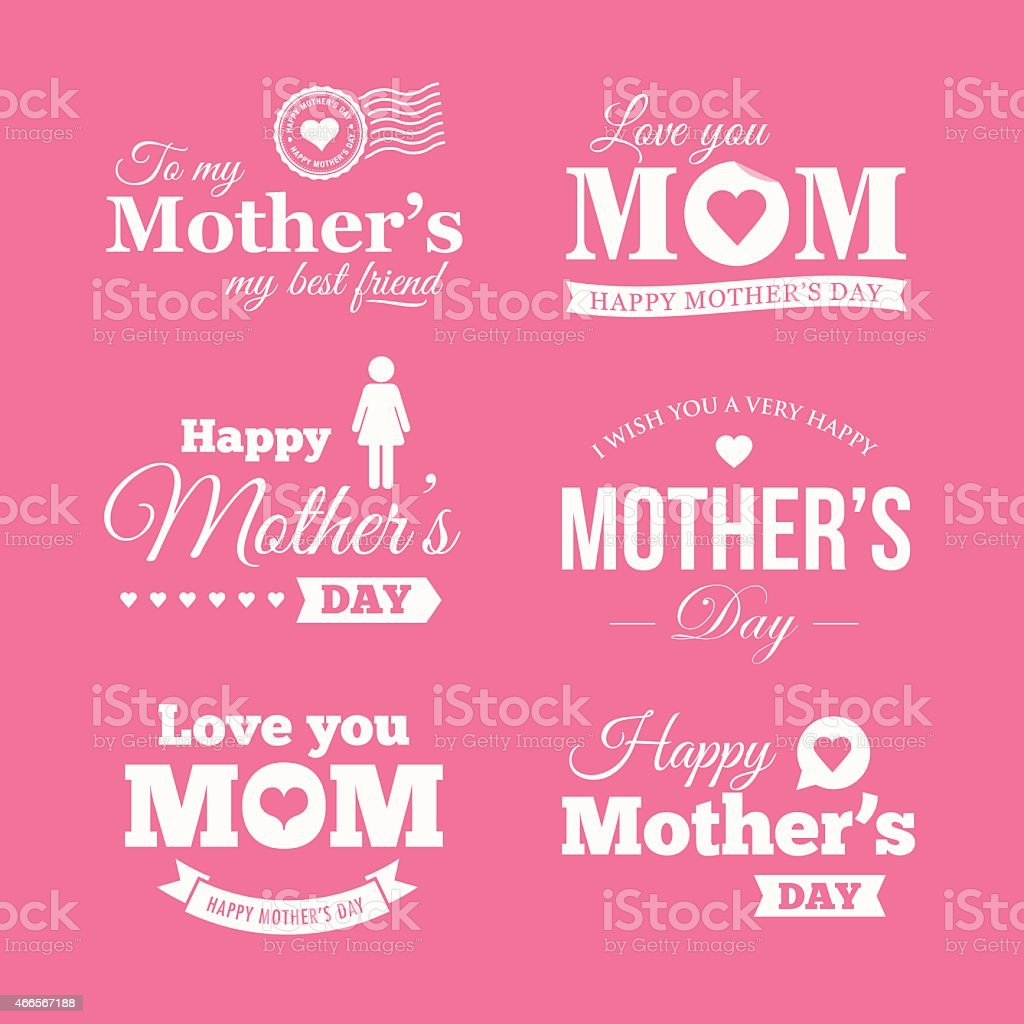 Happy mothers day. Badges, logo, labels, signs and symbols vector art illustration