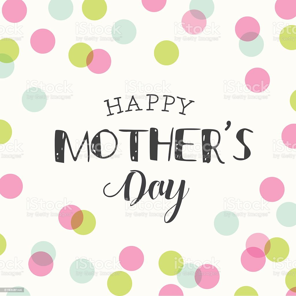 Happy mothers day card with polka dots background. vector art illustration