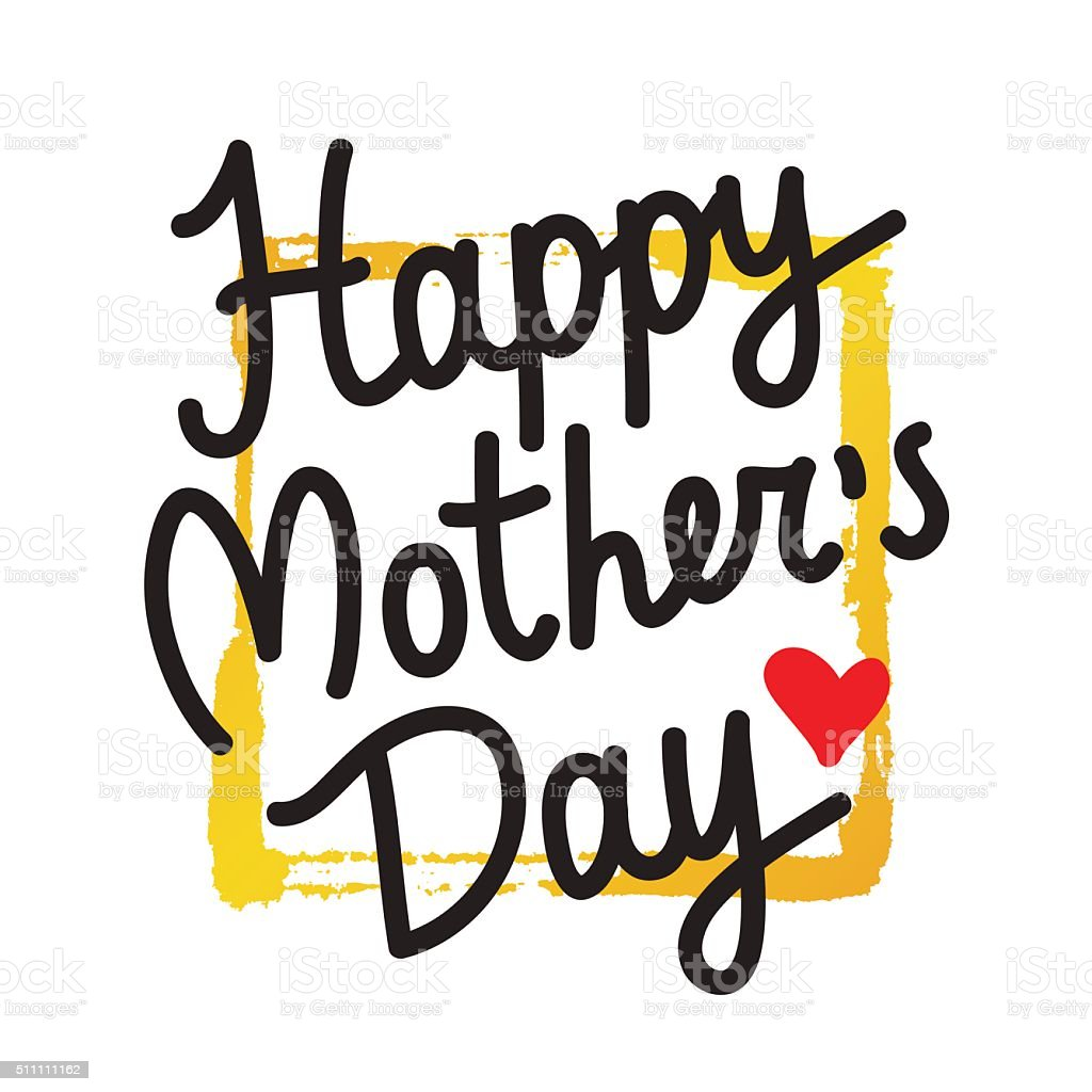 Happy Mothers Day. Excellent gift card vector art illustration