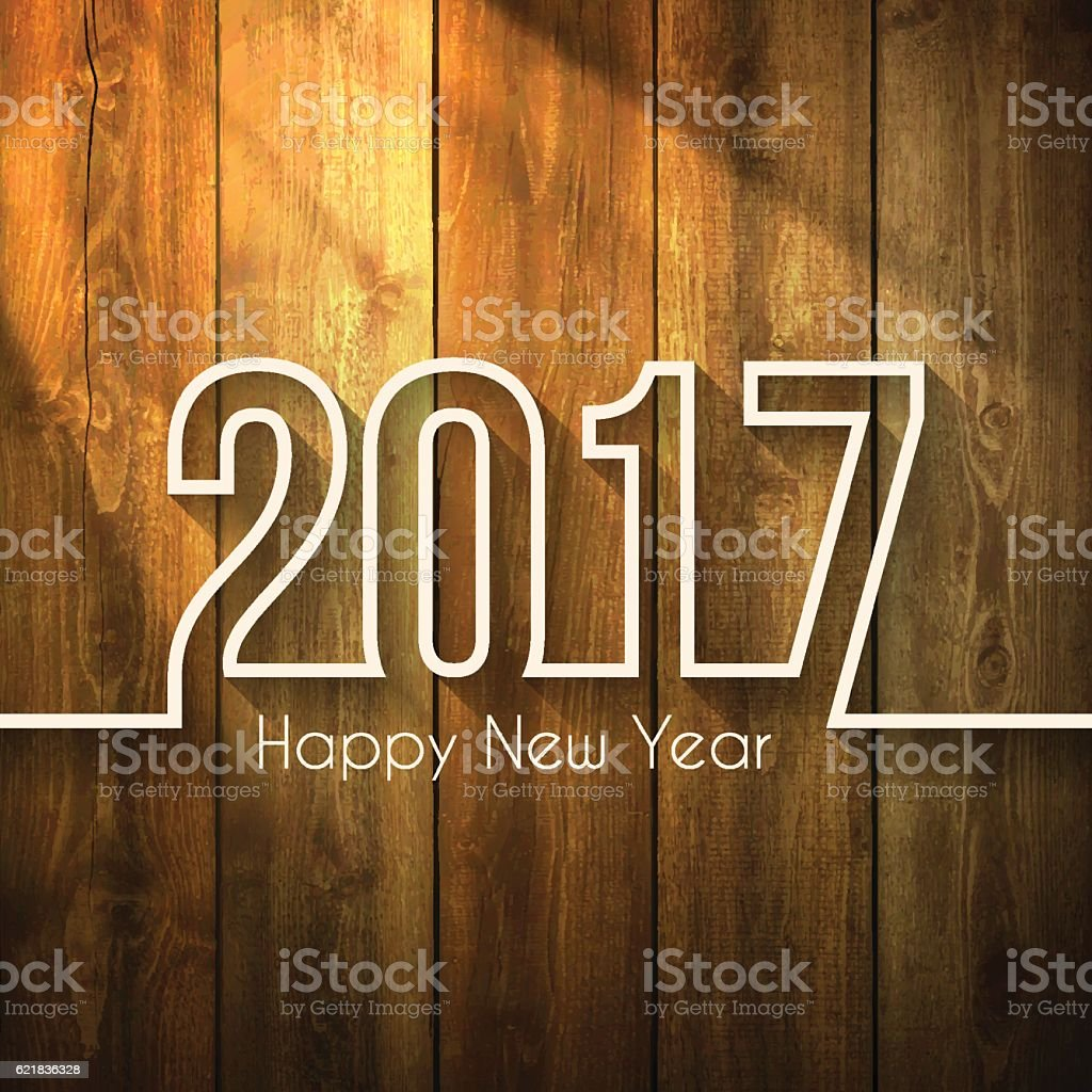 happy new year 2017 - on Wooden Background vector art illustration