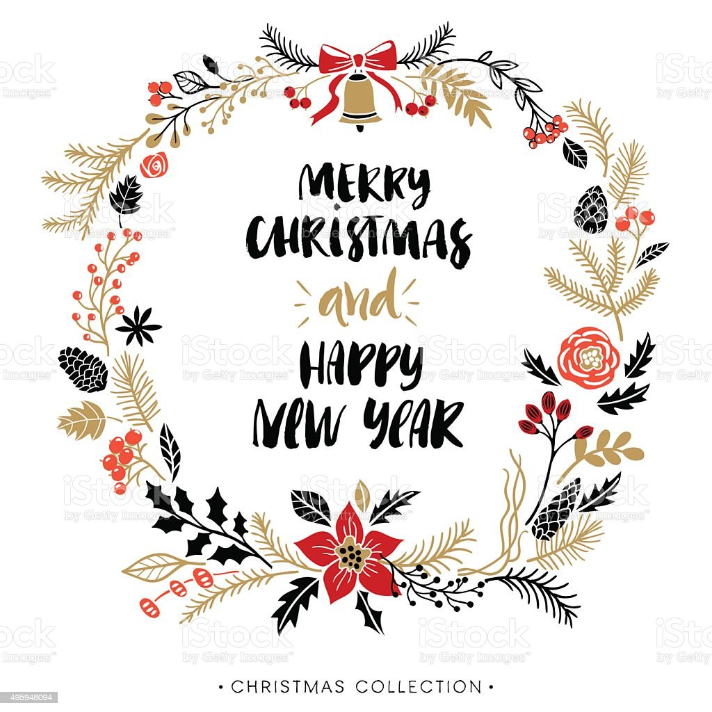 Happy New Year and Merry Christmas. Greeting wreath with calligraphy. vector art illustration