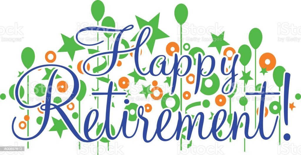 Happy Retirement Banner or Sign vector art illustration