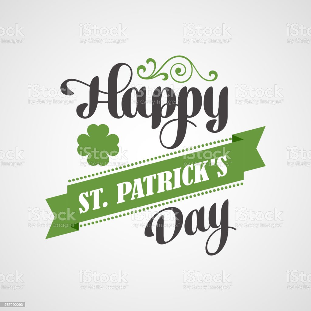 Happy Saint Patrick's Day Card. Typographic With Ornaments,  Ribbon vector art illustration