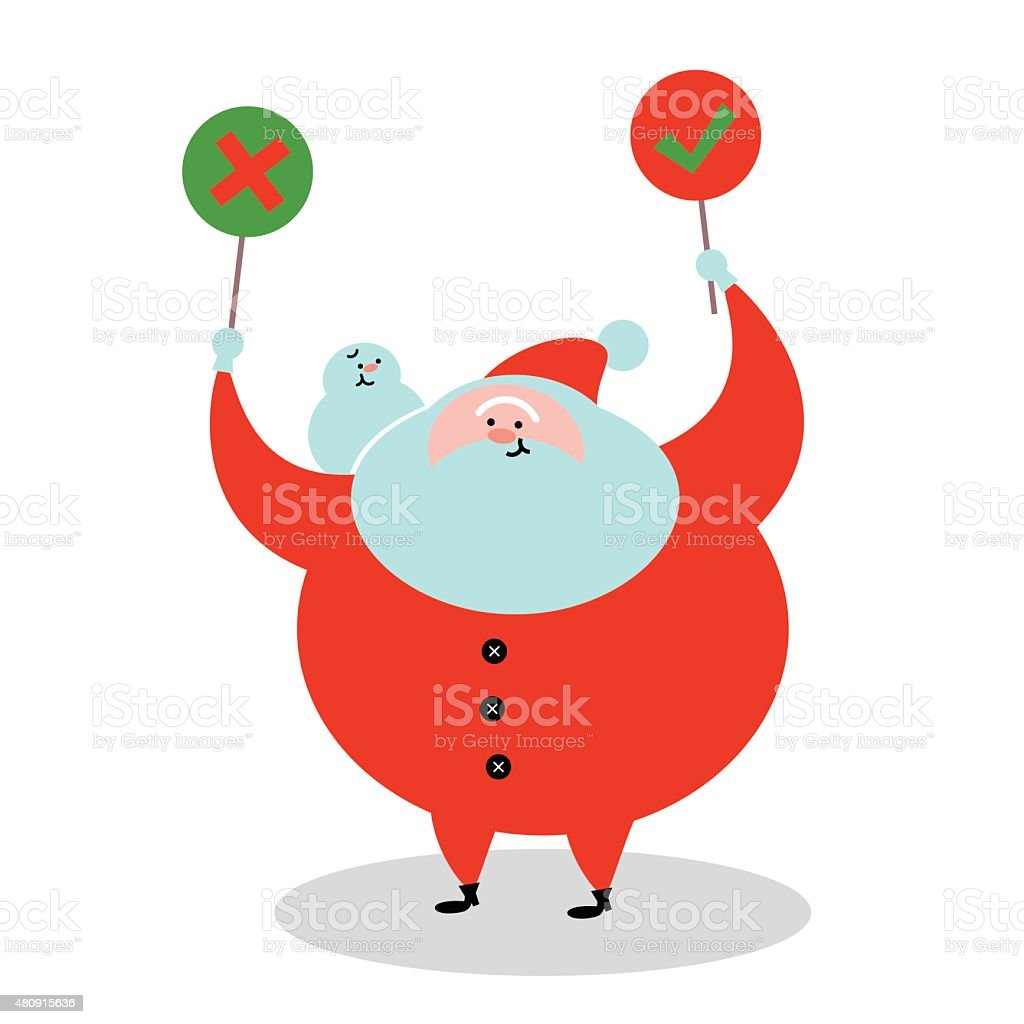 Happy Santa Claus Holding Right and Wrong Sign with Snowman vector art illustration