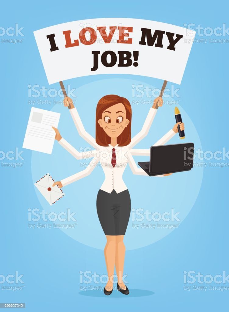 Happy successful smiling businesswoman with many hands holds banner I love my job. Multitasking skills. Successful office worker vector art illustration