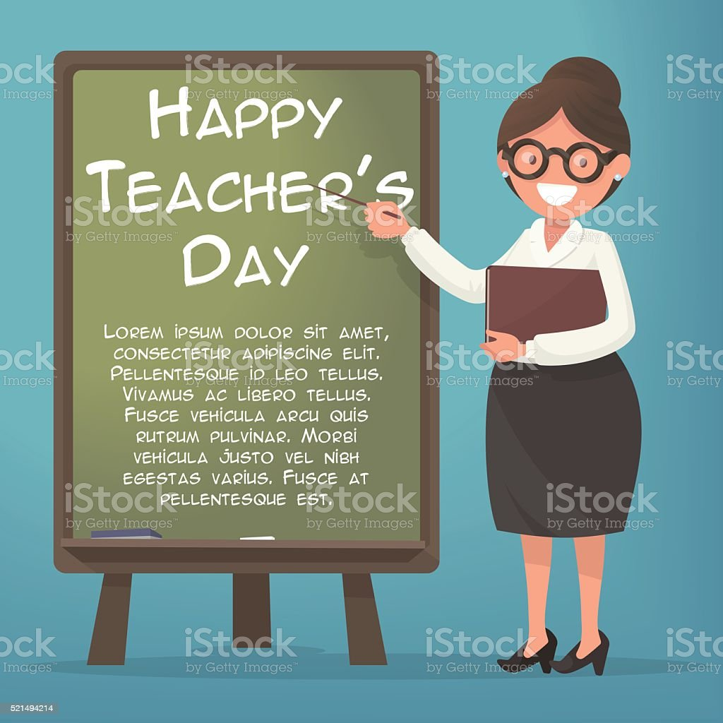Happy Teacher's Day. A kind teacher stands at the blackboard vector art illustration