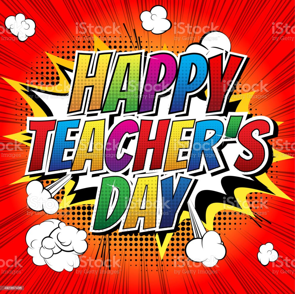 Happy teachers day - Comic book style word. vector art illustration