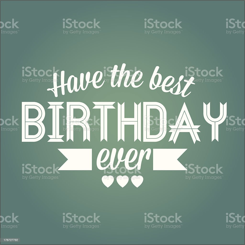 Have the best birthday royalty-free stock vector art