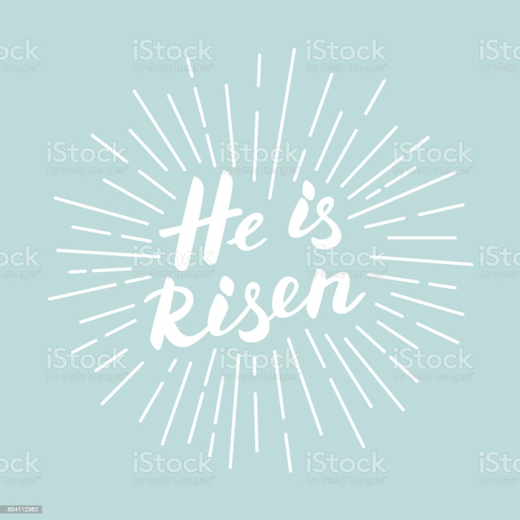 He is risen! Modern white lettering for Easter poster. vector art illustration