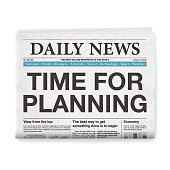 TIME FOR PLANNING Headline. Newspaper isolated on White Background