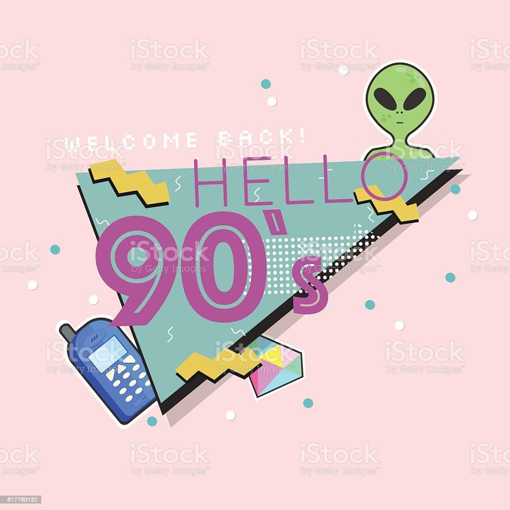 Hello 90's. The 90's style label. Vector illustration. vector art illustration