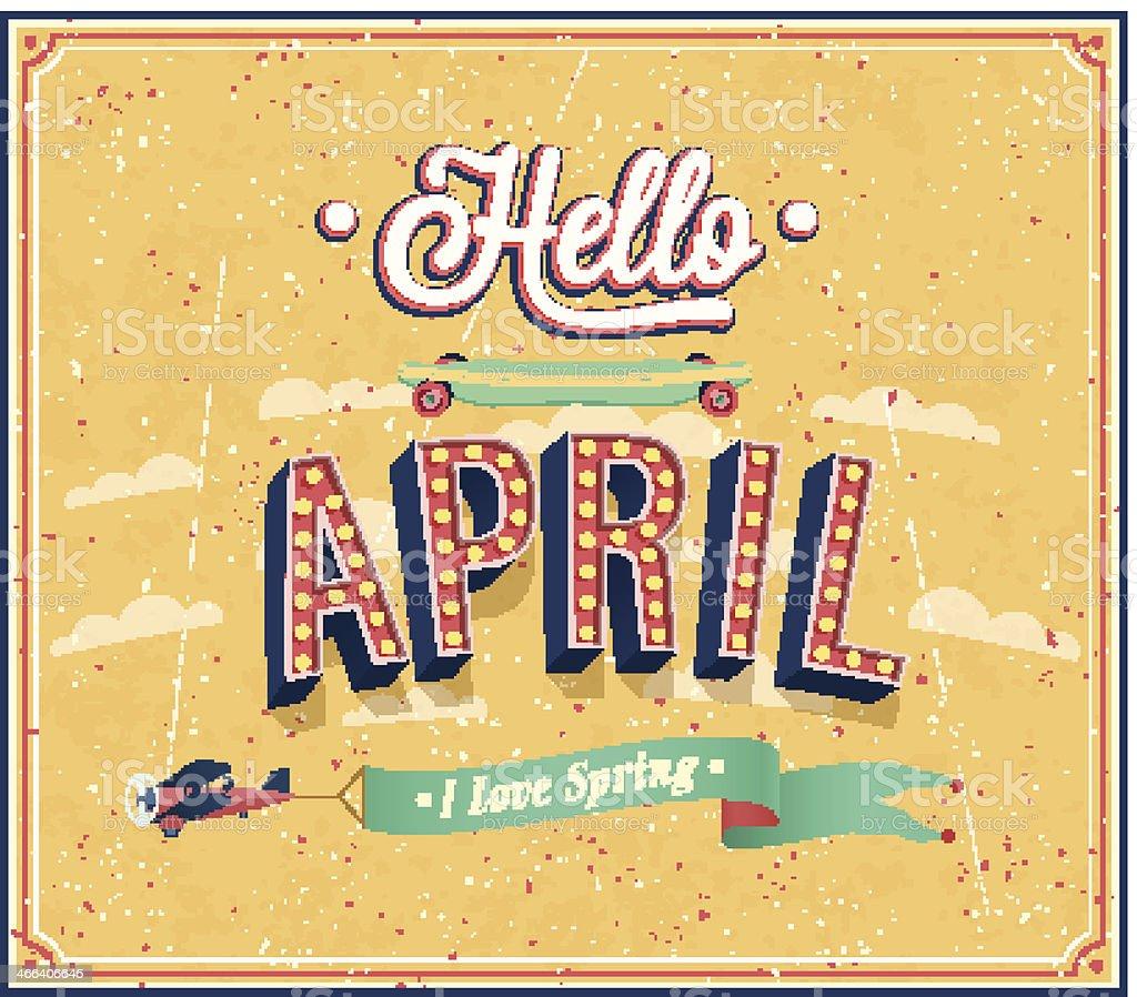 Hello april typographic design. vector art illustration