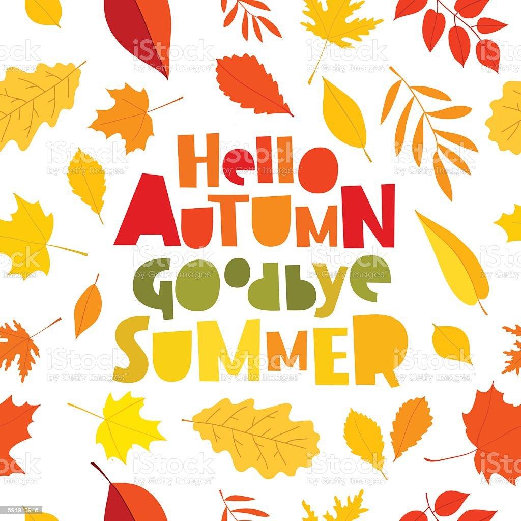 Hello autumn. Goodbye, Summer. vector art illustration