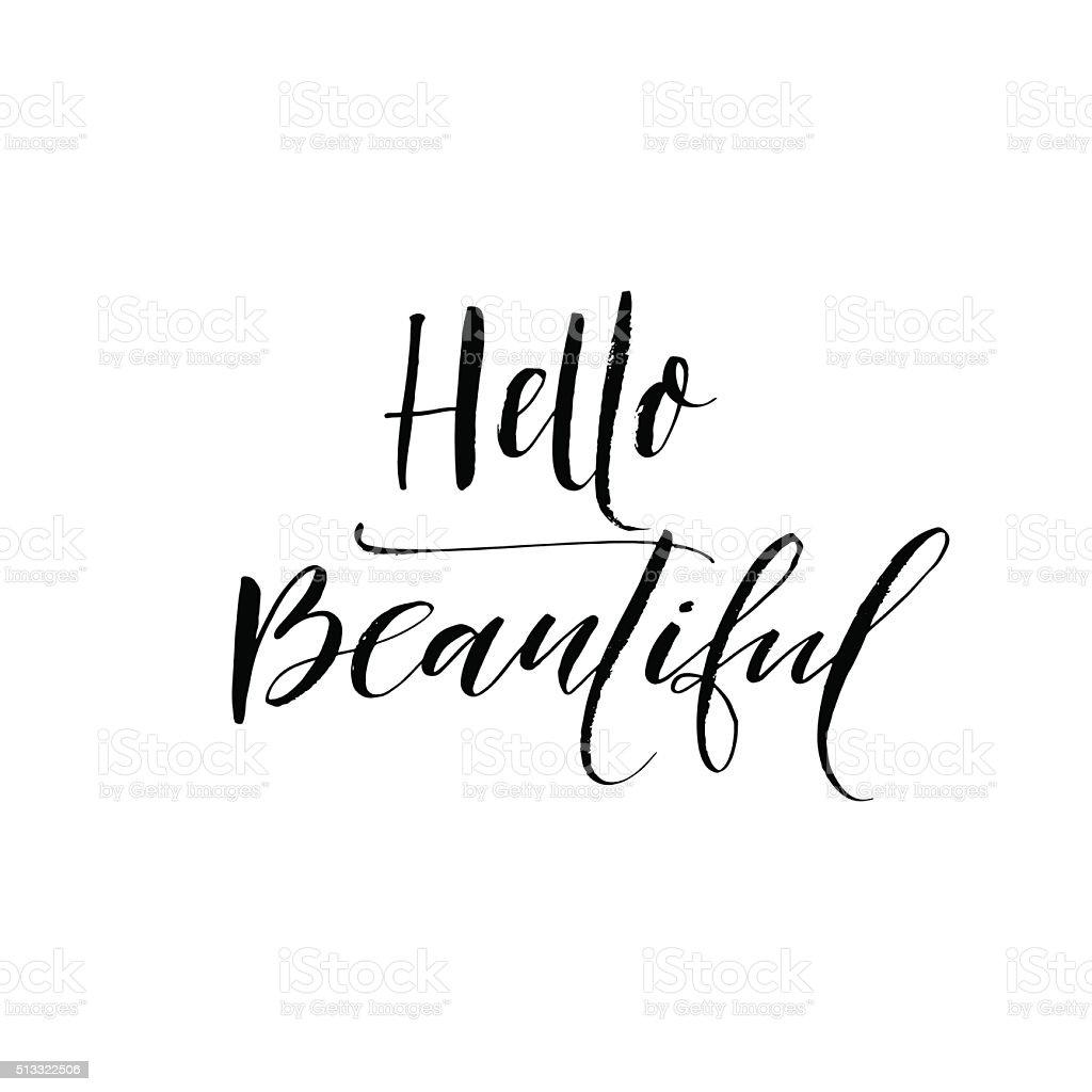 Hello beautiful phrase. vector art illustration