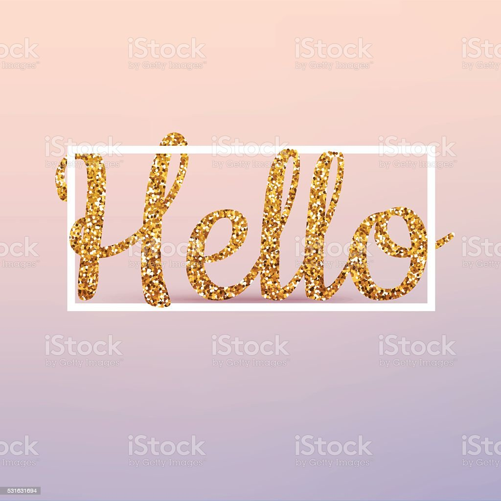 Hello calligraphic lettering, gold glitter. Vector realistic 3d vector art illustration