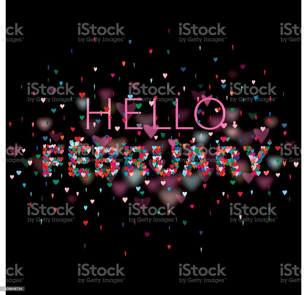 Hello February Colorful hearts black background vector art illustration