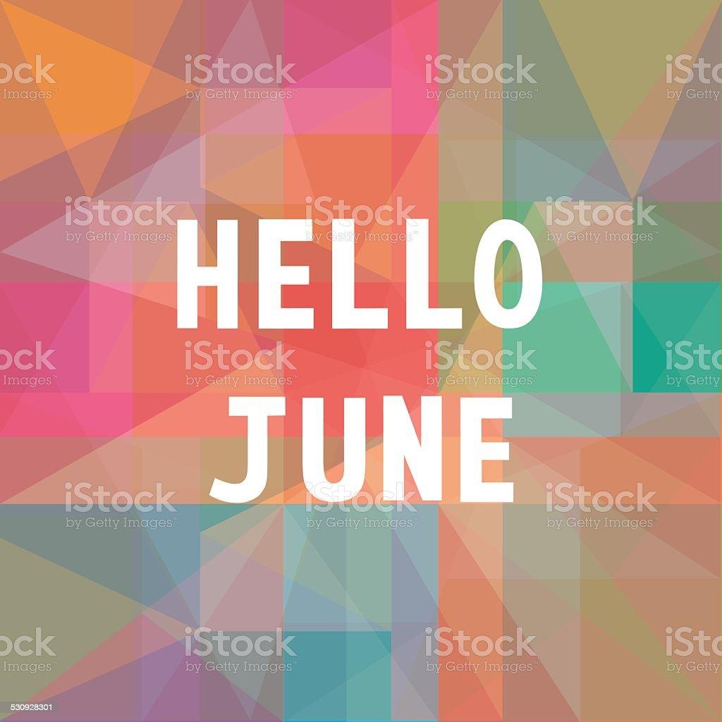 Hello June card1 vector art illustration