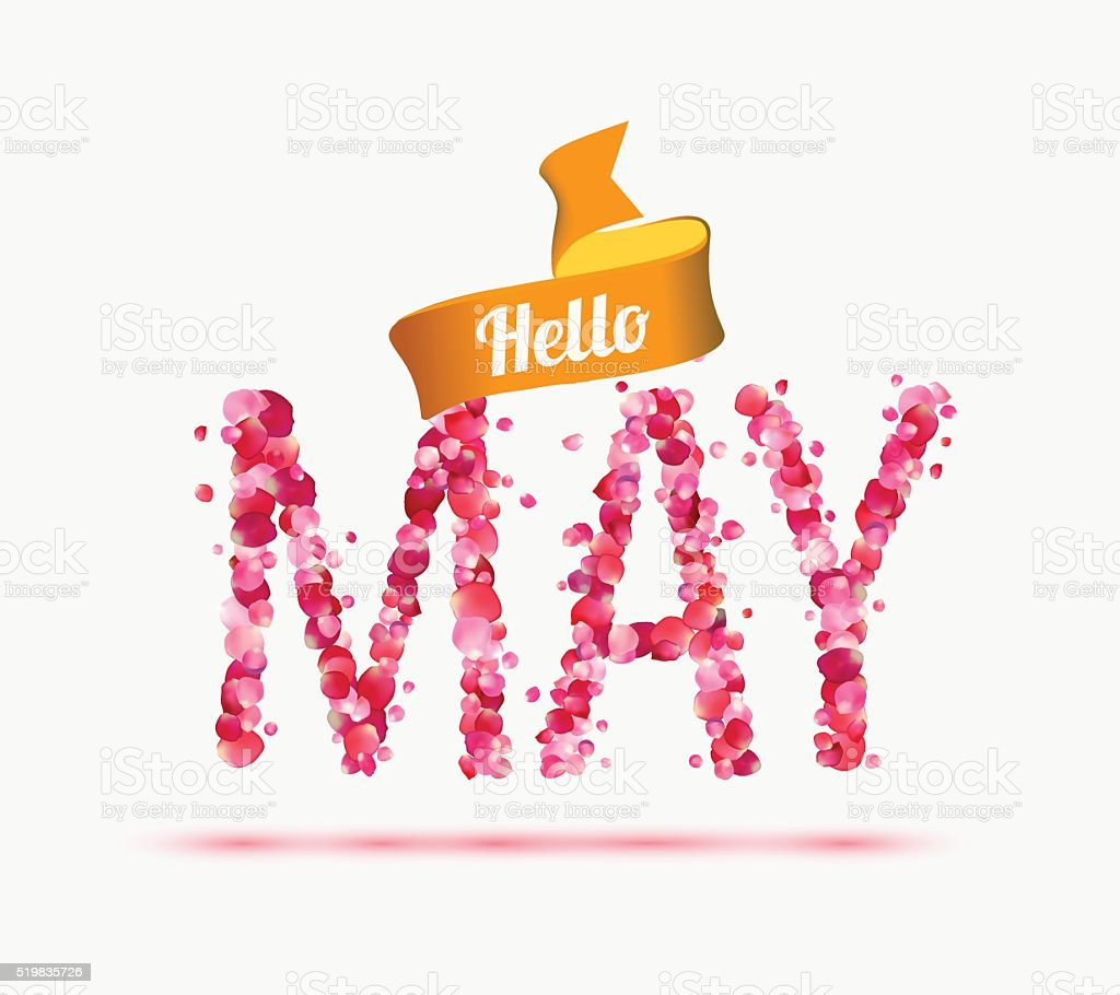 Hello May. Inscription of pink rose petals vector art illustration