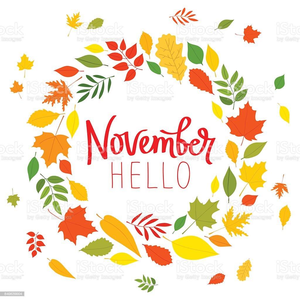 Hello November. The trend calligraphy. vector art illustration