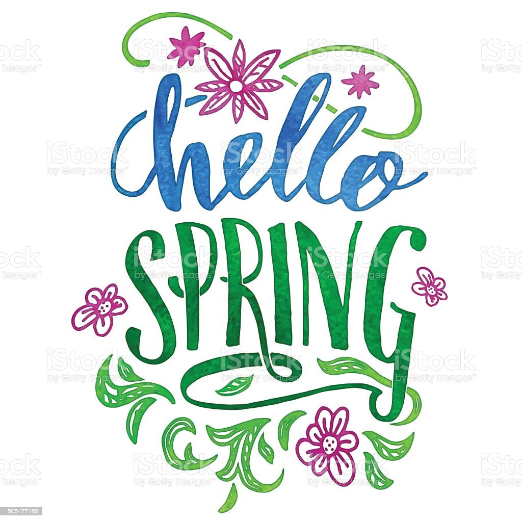 Hello spring. Watercolor hand lettering card vector art illustration