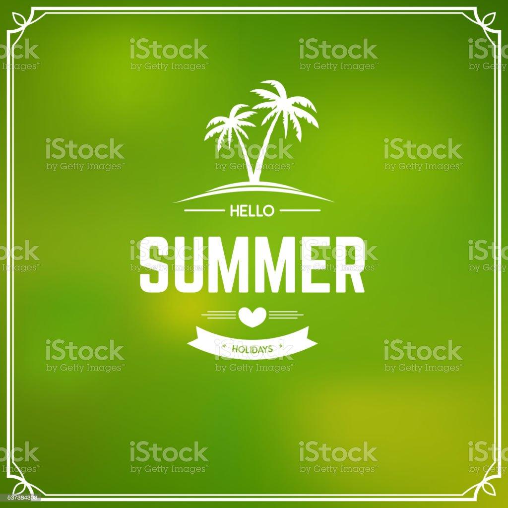 Hello summer holidays. Summer concept. Vector illustration. vector art illustration