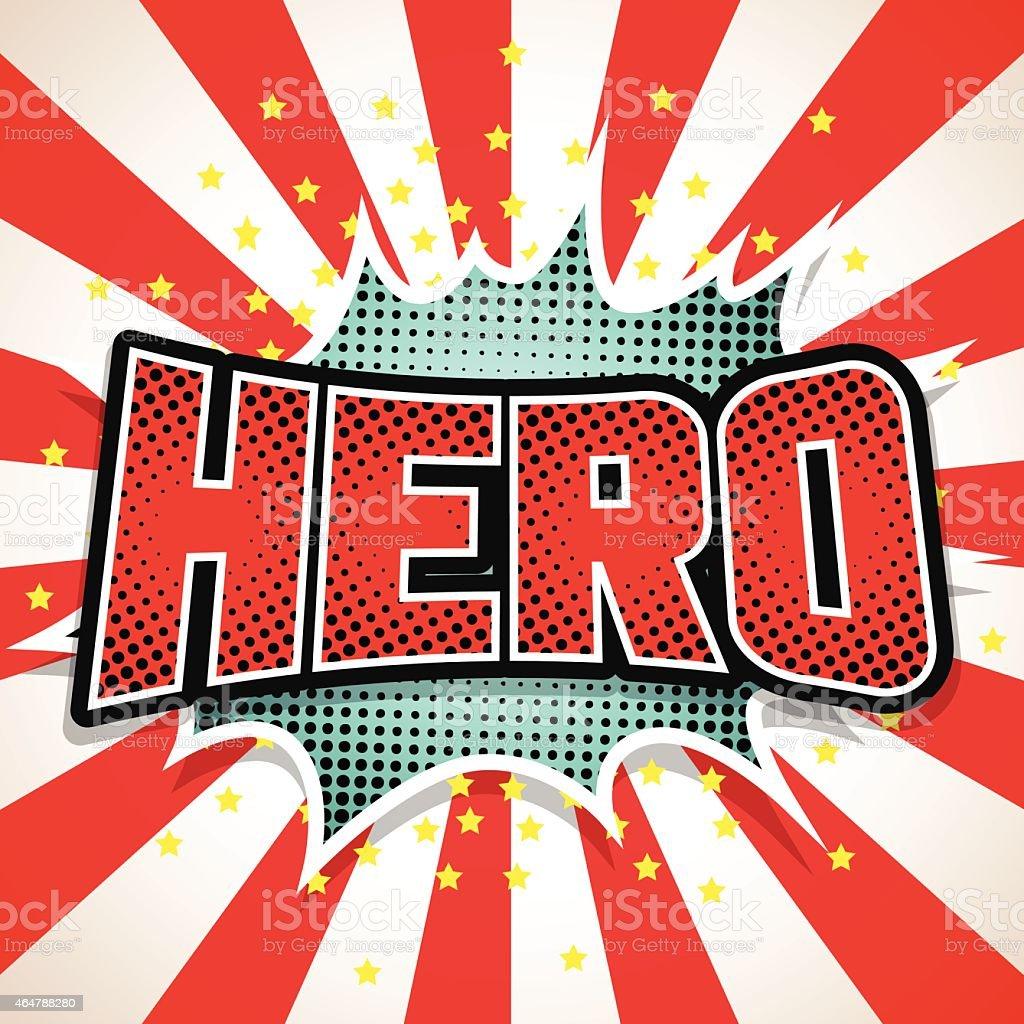 Hero Comic Speech  Bubble. Vector illustration vector art illustration