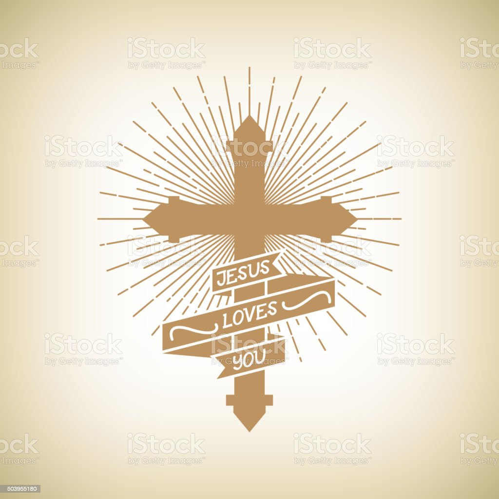 Hipster emblem about. Cross. Jesus Loves You. Religion vector art illustration
