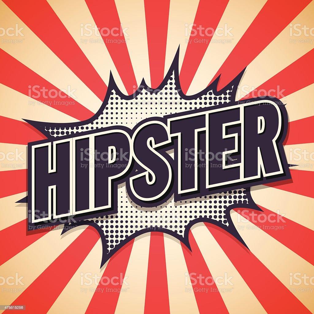 Hipster Graffiti. Comic Speech Bubble. Vector illustration vector art illustration