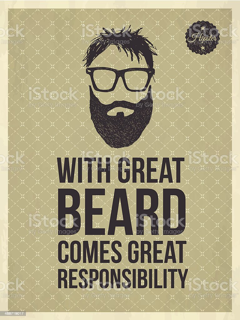 Hipster trendy look quotes: With greate Beard comes great responsibility royalty-free stock vector art
