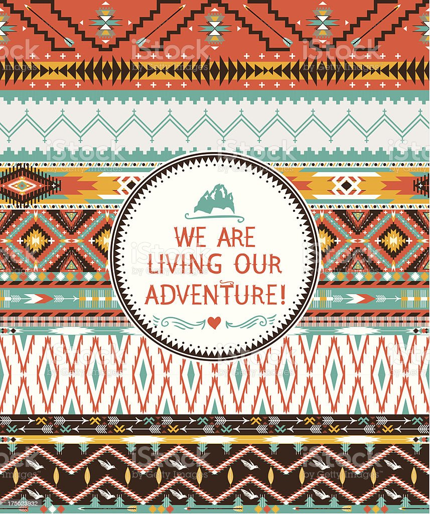 Hipster tribal quote living our adventure with geometrics vector art illustration