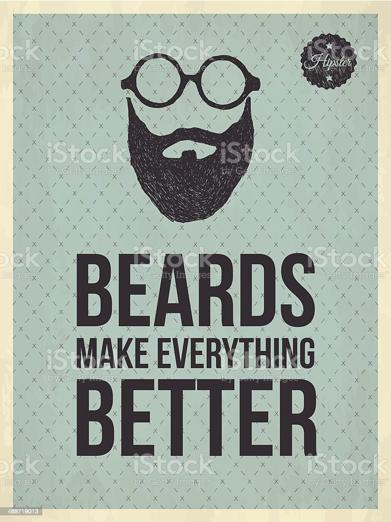 Hipster vintage trendy look quotes: Beards make everything bette royalty-free stock vector art