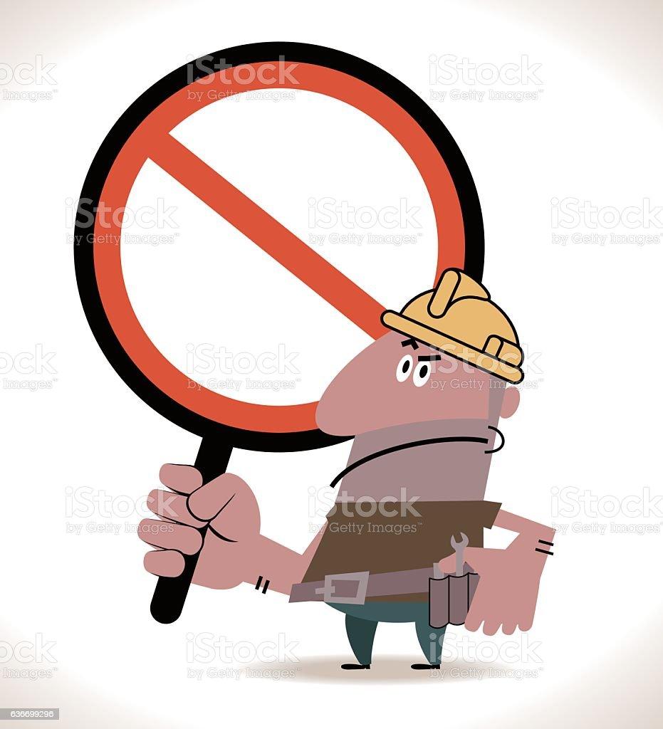Hispanic Construction Worker (Steel Worker) holding an empty prohibition sign vector art illustration