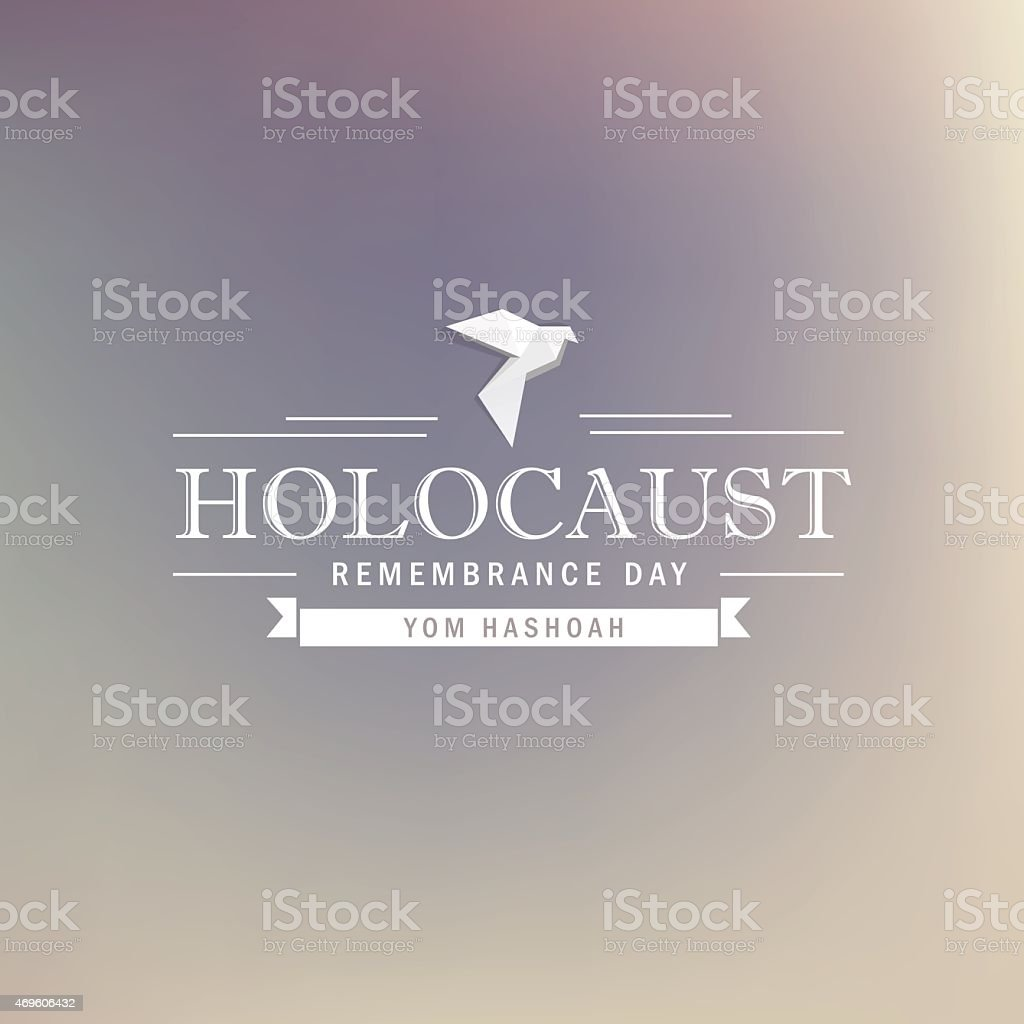 holocaust remembrance day- white dove typography design vector art illustration