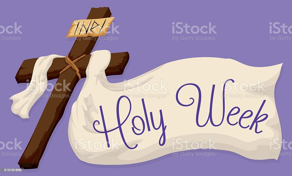 Holy Cross with a Large Fabric with Holy Week Text vector art illustration