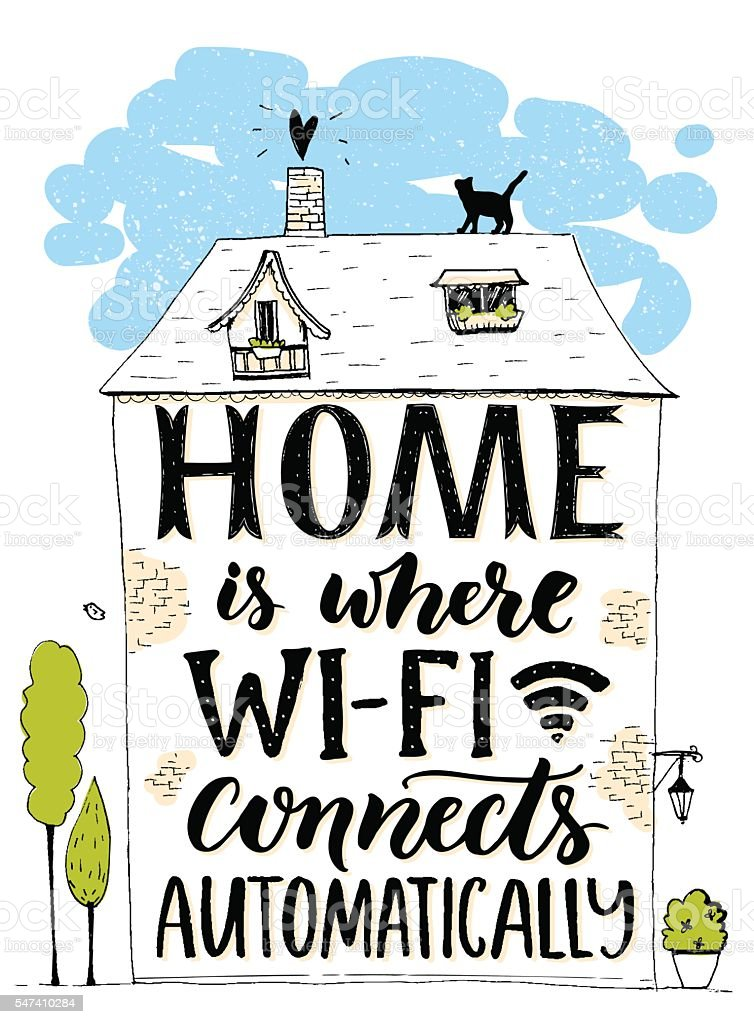 Home is where wifi connects automatically. Fun phrase about internet. vector art illustration