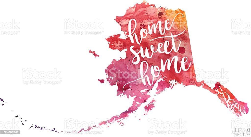 Home Sweet Home Vector Watercolor Map of Alaska vector art illustration
