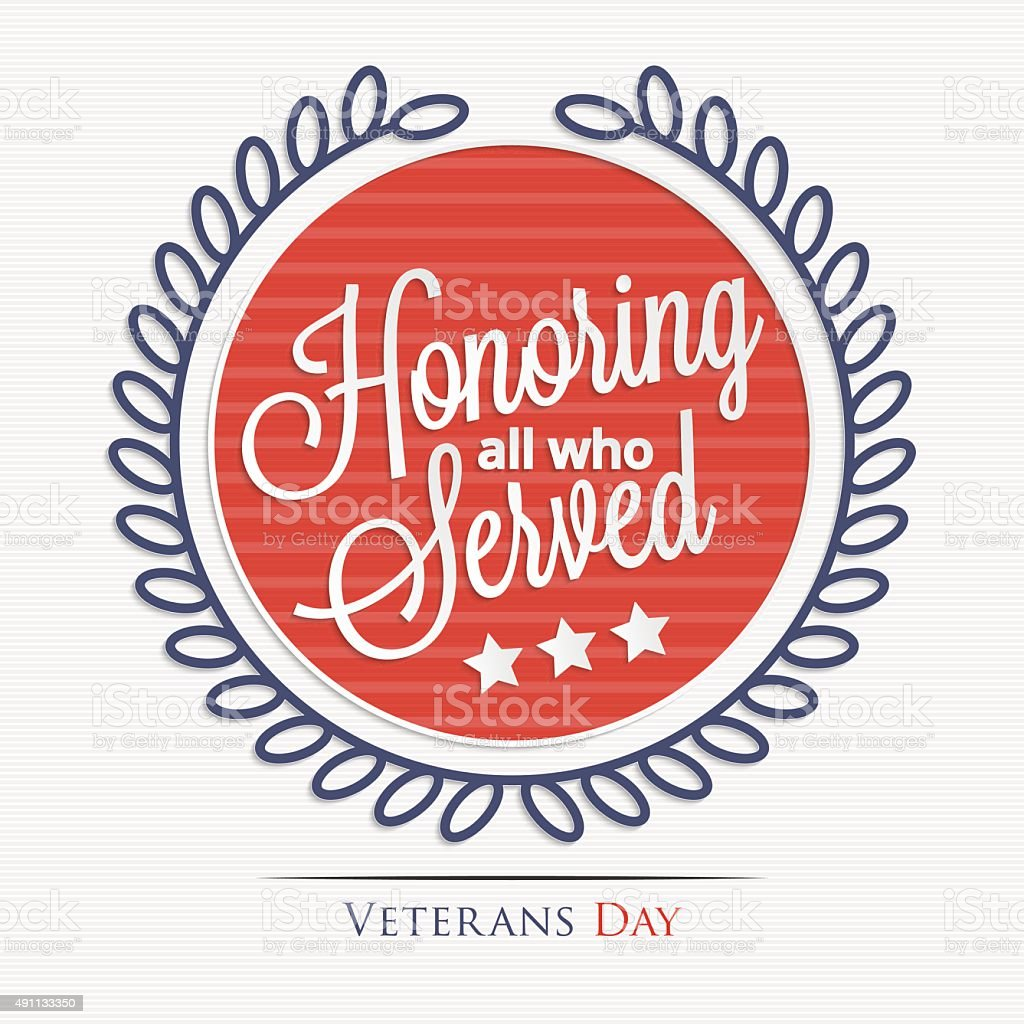 Honoring all who served lettering vector art illustration