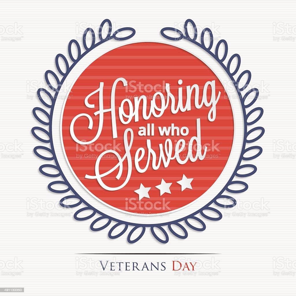 Honoring all who served lettering vector art illustration