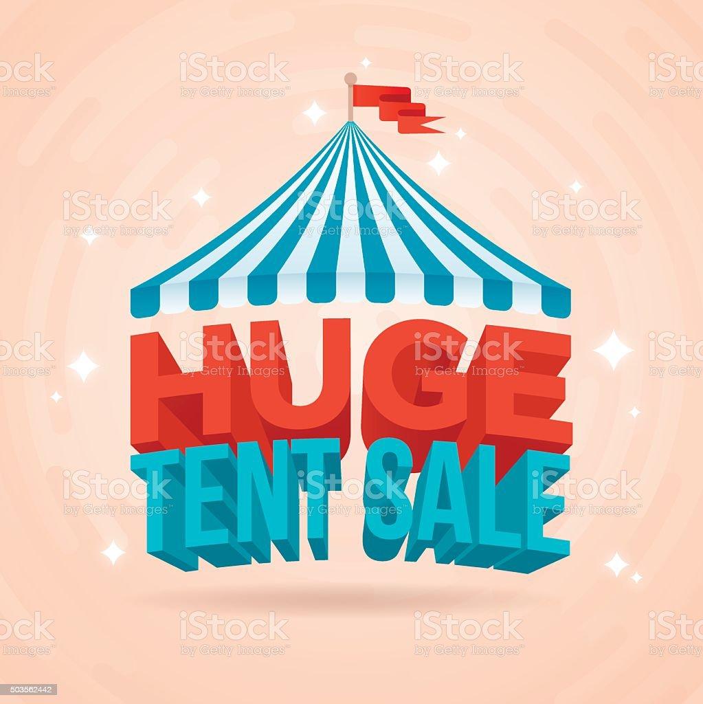 Huge Tent Sale vector art illustration