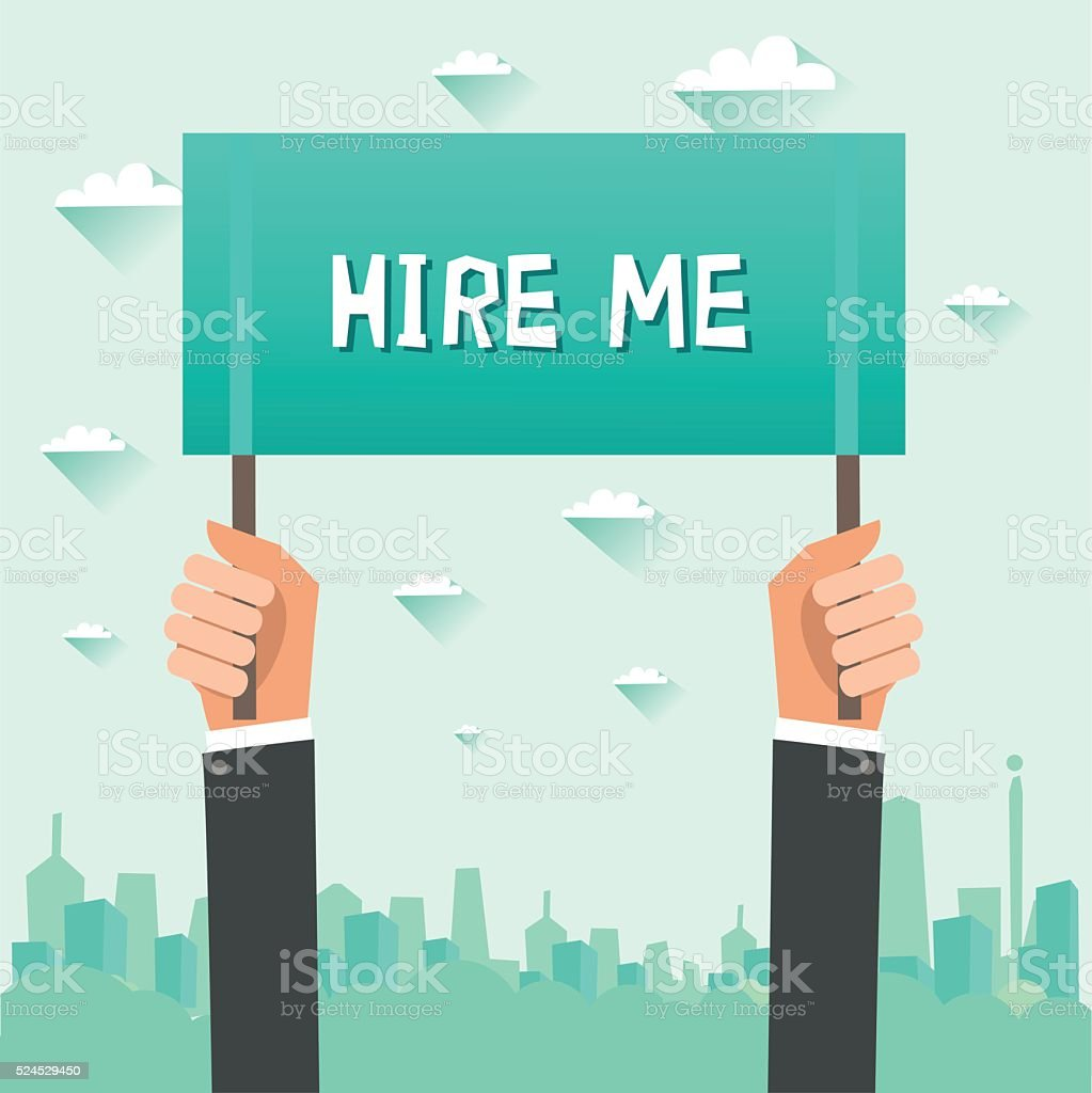 Human hands holding a placard 'Hire me', city on background vector art illustration