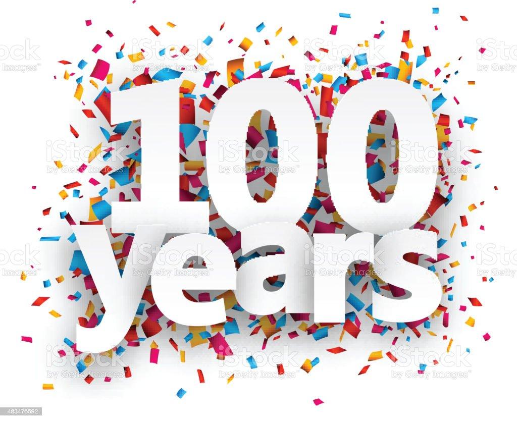 Hundred years paper confetti sign vector art illustration