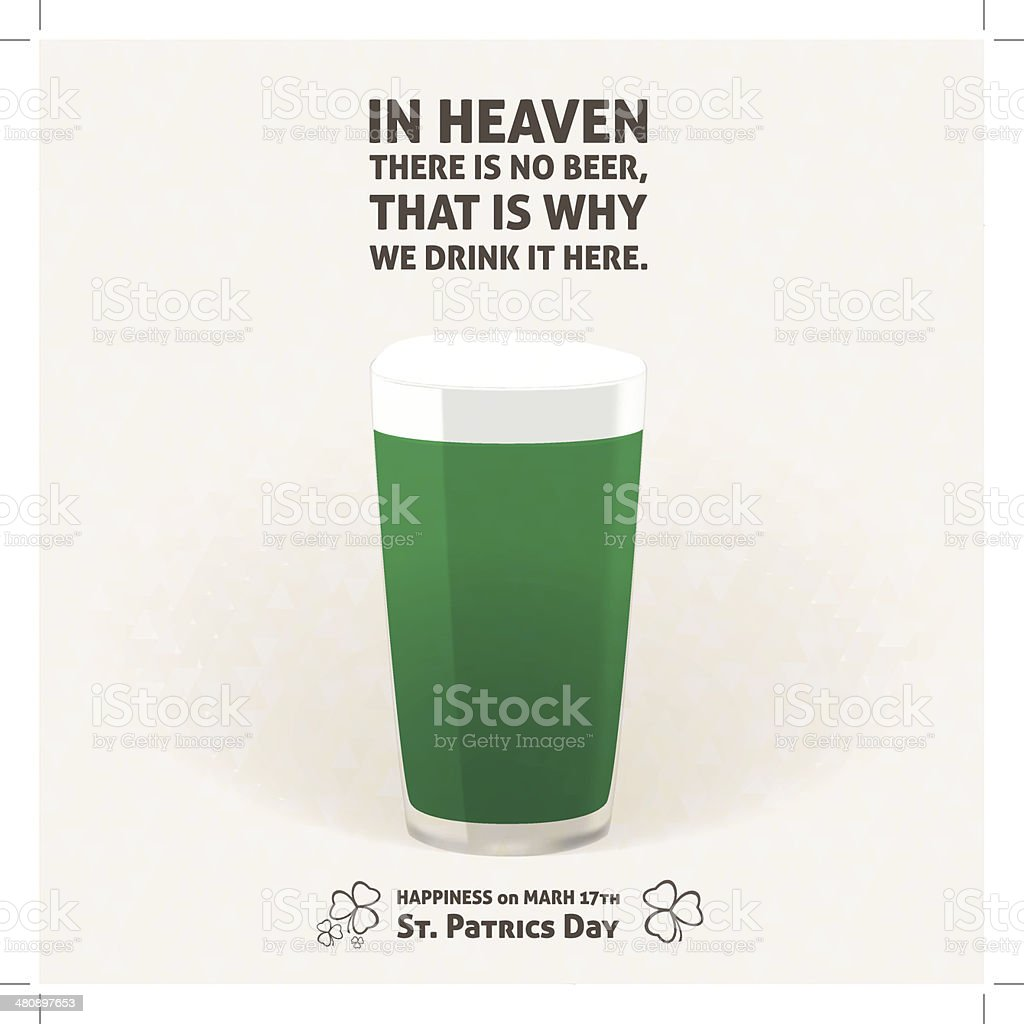 NO BEER in HEAVEN, DRINK it HERE - ilustration phrase vector art illustration