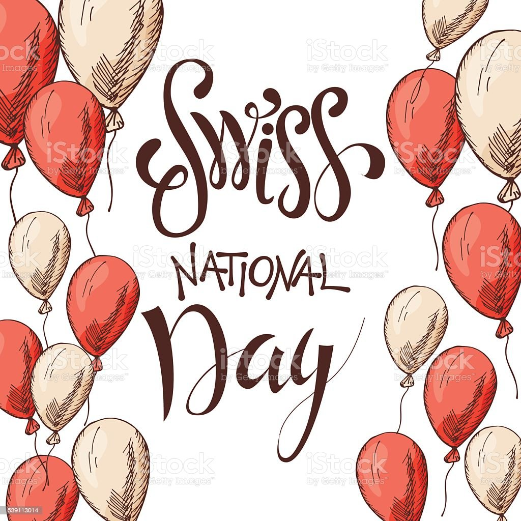 Independence Swiss national day. Hand drawn poster design with lettering. vector art illustration