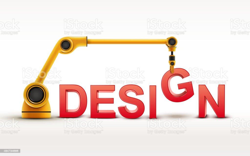 industrial robotic arm building DESIGN word vector art illustration