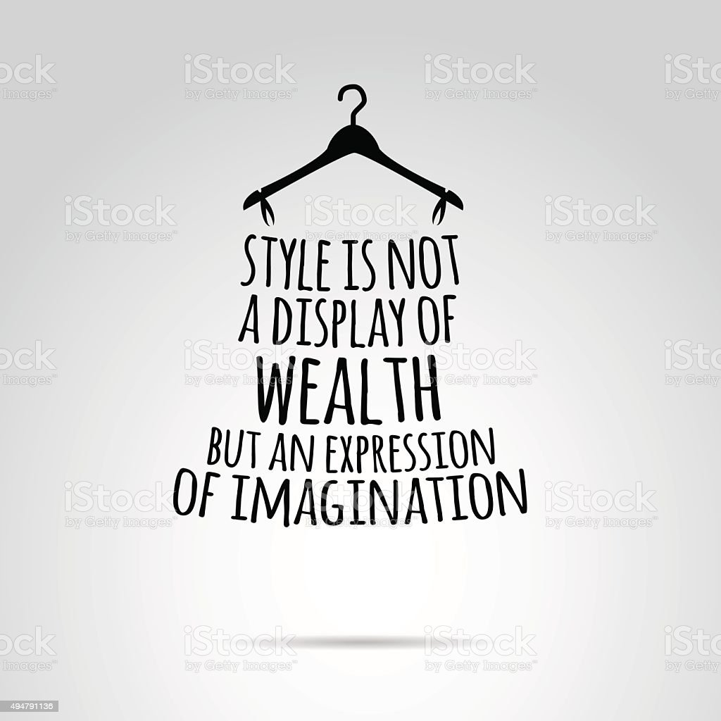 Inspirational quotation about style and fashion. vector art illustration