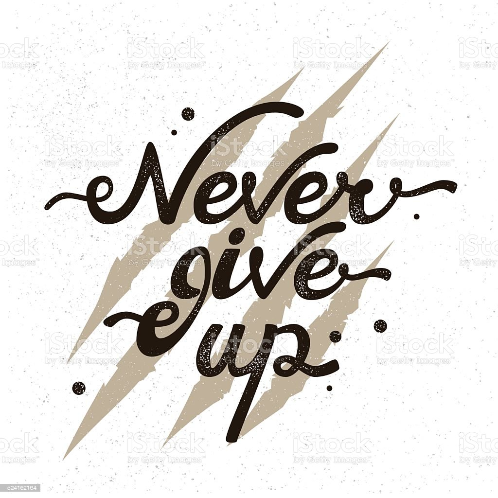 Inspirational quote Never give up. The background bear claws scratching vector art illustration