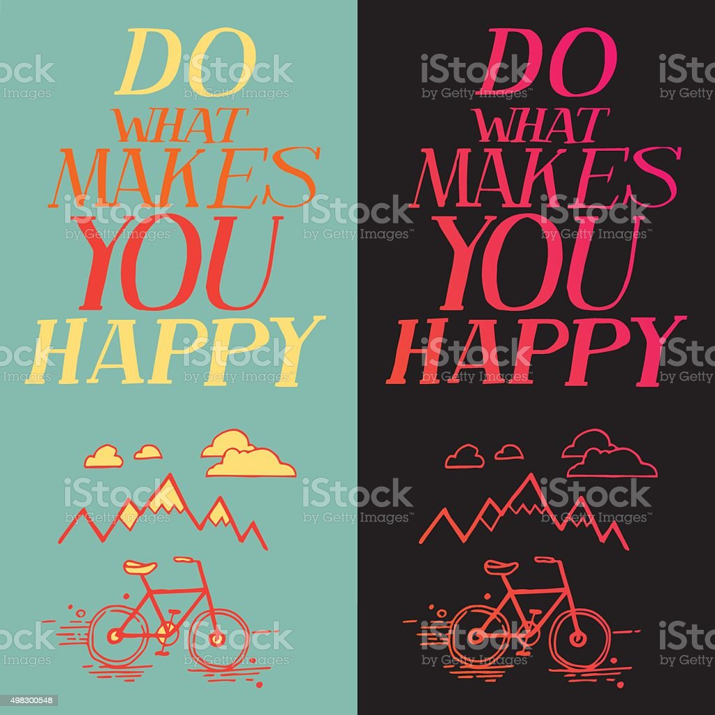 Inspirational quote vector art illustration
