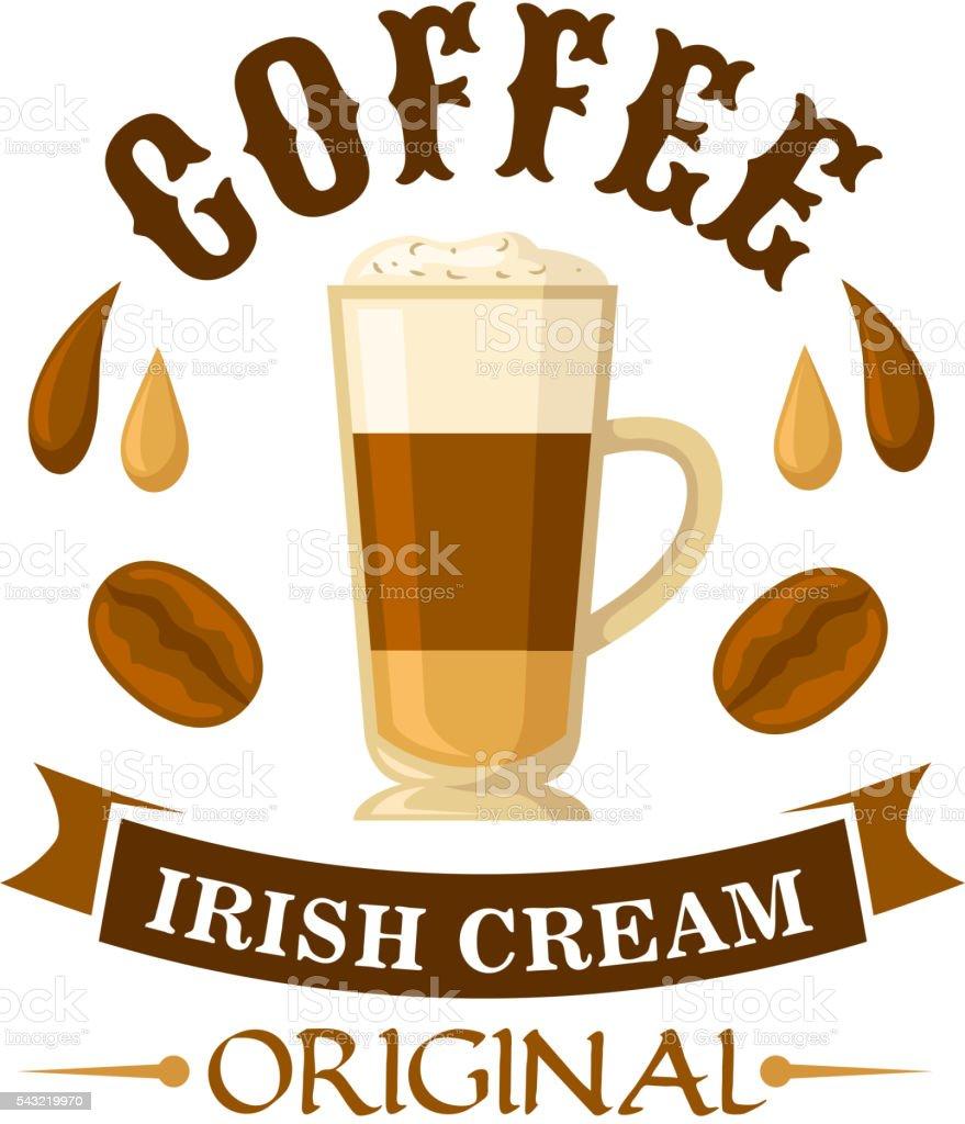 Irish cream coffee cocktail badge for menu design vector art illustration