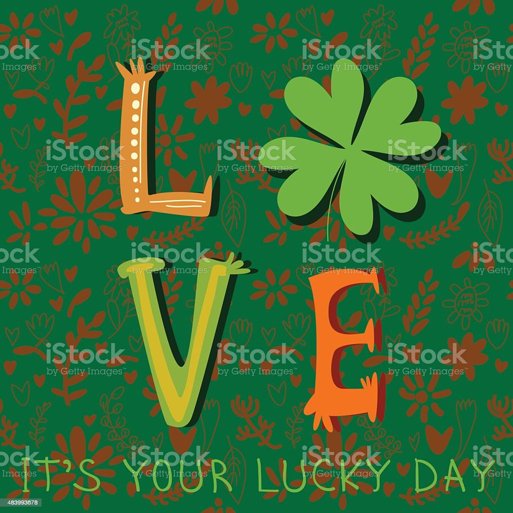 It's Your Lucky Day- concept inspiration vector card. St. Patric vector art illustration